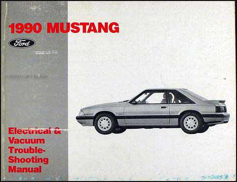 1990 Ford Mustang Electrical & Vacuum Troubleshooting Manual Original
