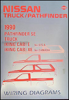 1990 Nissan Truck and Pathfinder Wiring Diagram Manual Original