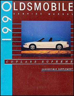 1990 Olds Cutlass Supreme Original Convertible Repair Supplement