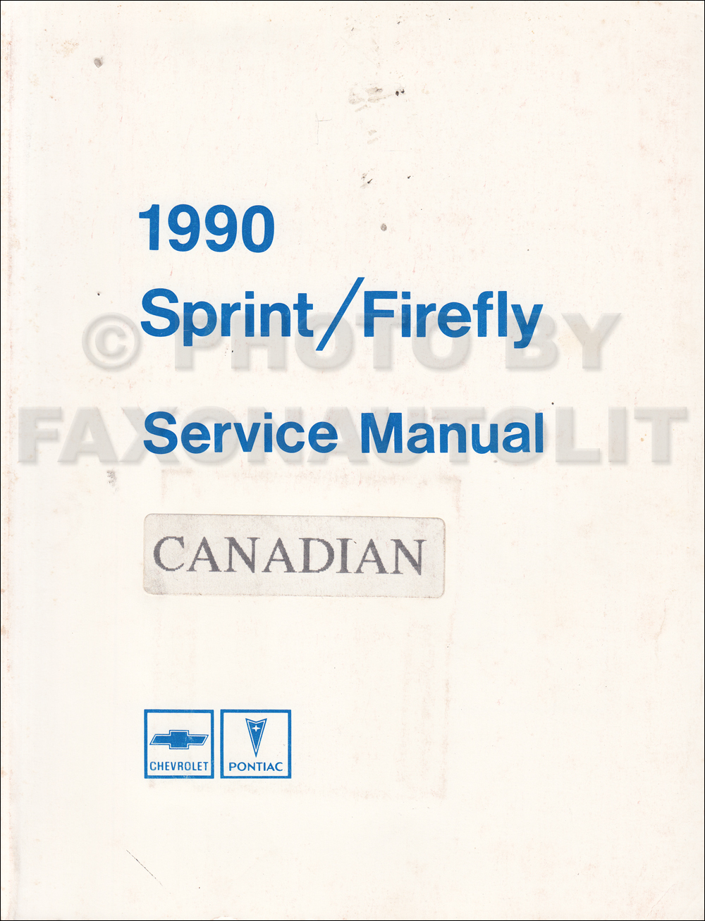 1990 Pontiac Firefly Chevy Sprint Repair Shop Manual Original Canadian