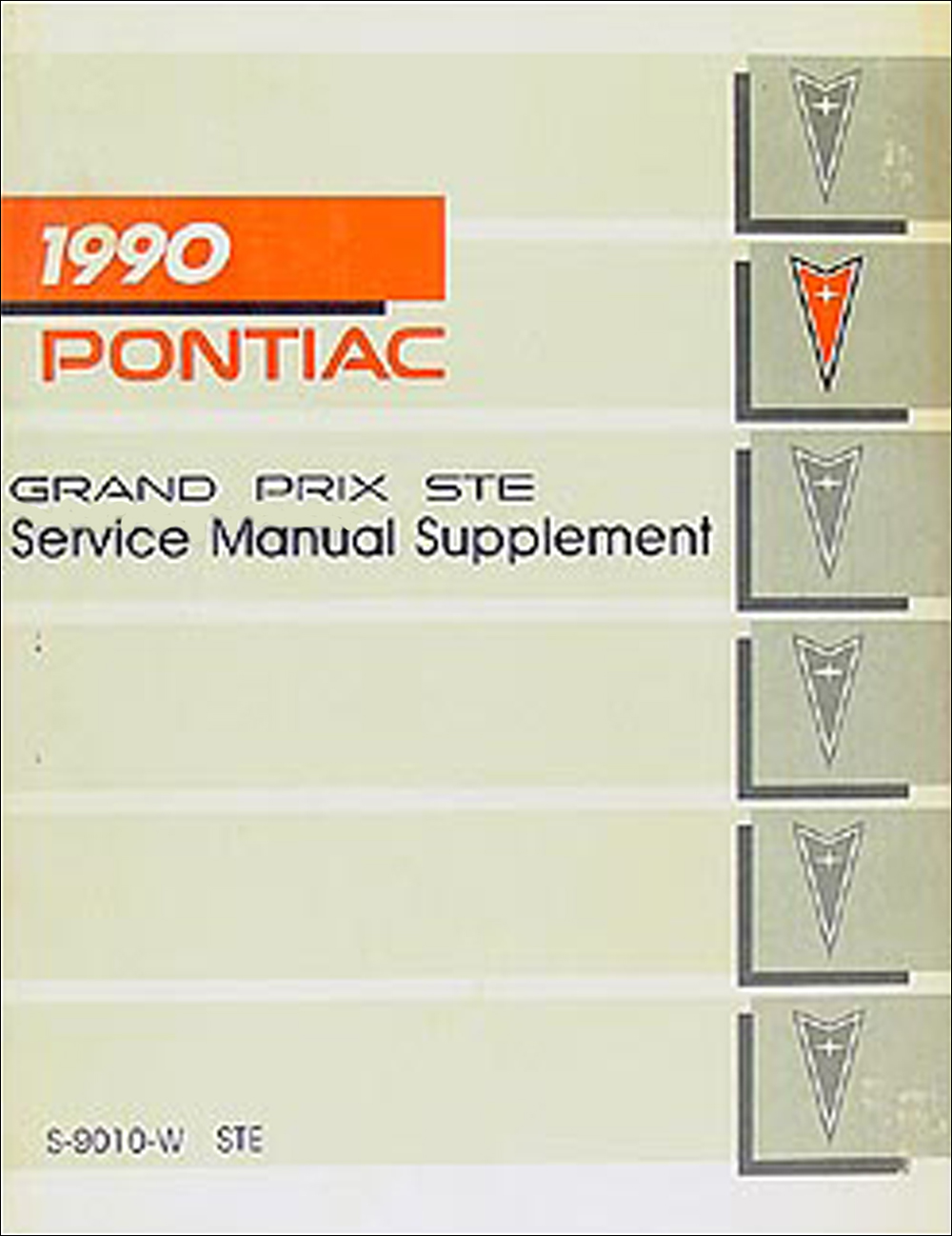 1990 Pontiac Grand Prix STE Repair Manual Original Supplement