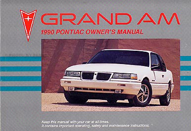 1990 Pontiac Grand Am Original Owner's Manual LE/SE
