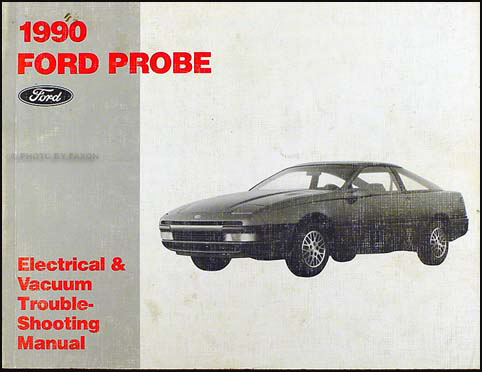 1990 Ford Probe Electrical & Vacuum Troubleshooting Manual Original