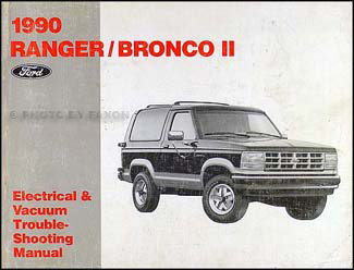 1990 Ford Ranger and Bronco II Electrical Troubleshooting Manual