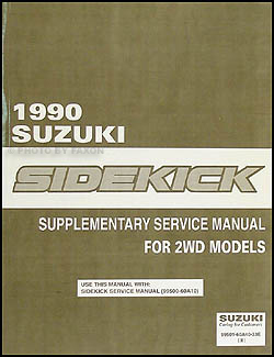 1990 Suzuki Sidekick JS 2WD Repair Manual Supplement Original