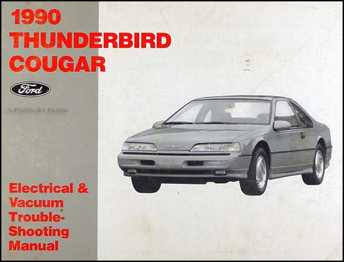 1990 Ford Thunderbird Mercury Cougar Electrical Troubleshooting Manual