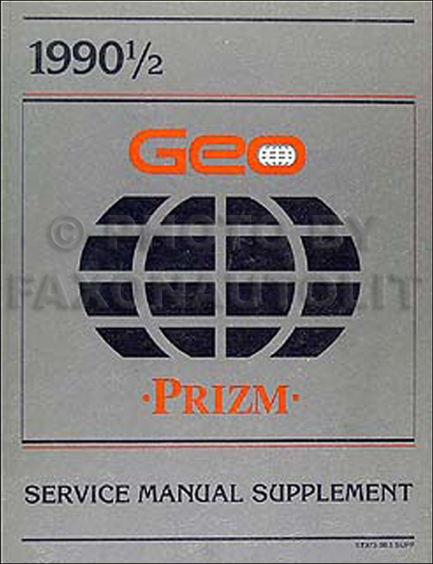 1990 1/2 Geo Prizm Original Repair Manual Supplement