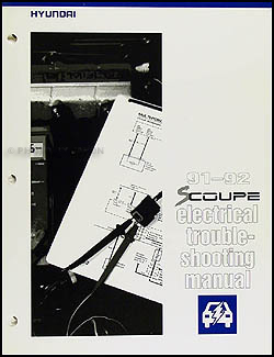 1991-1992 Hyundai Scoupe Electrical Troubleshooting Manual Original