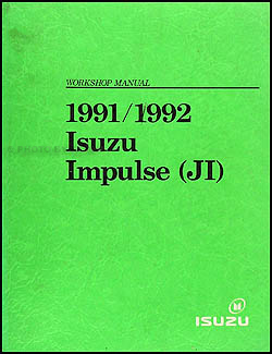 1991-1992 Isuzu Impulse Repair Manual Original