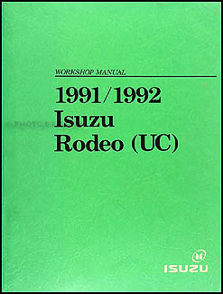 1991/1992 Isuzu Rodeo & Honda Passport Repair Manual Original