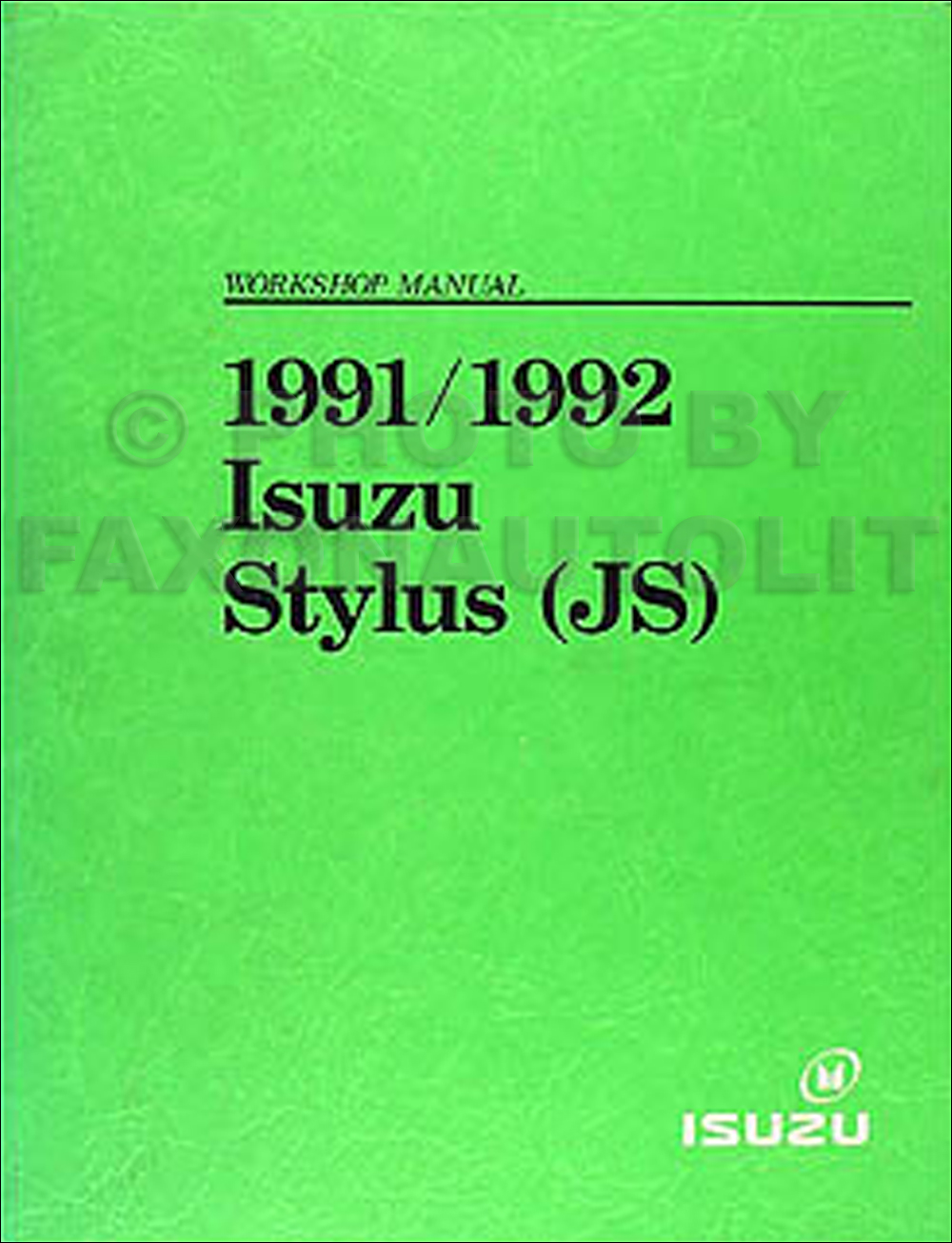 1991/1992 Isuzu Stylus Repair Manual Original