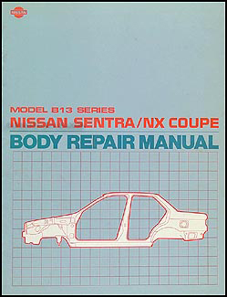 1991-1994 Nissan Sentra and NX Coupe Body Repair Manual Original