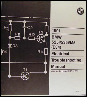 1991 BMW 525i 535i M5 Electrical Troubleshooting Manual Original