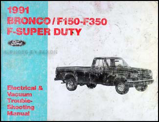 1991 ford bronco and f150 f250 f350 electrical troubleshooting manual 1991 F250 Stereo Wiring Diagram