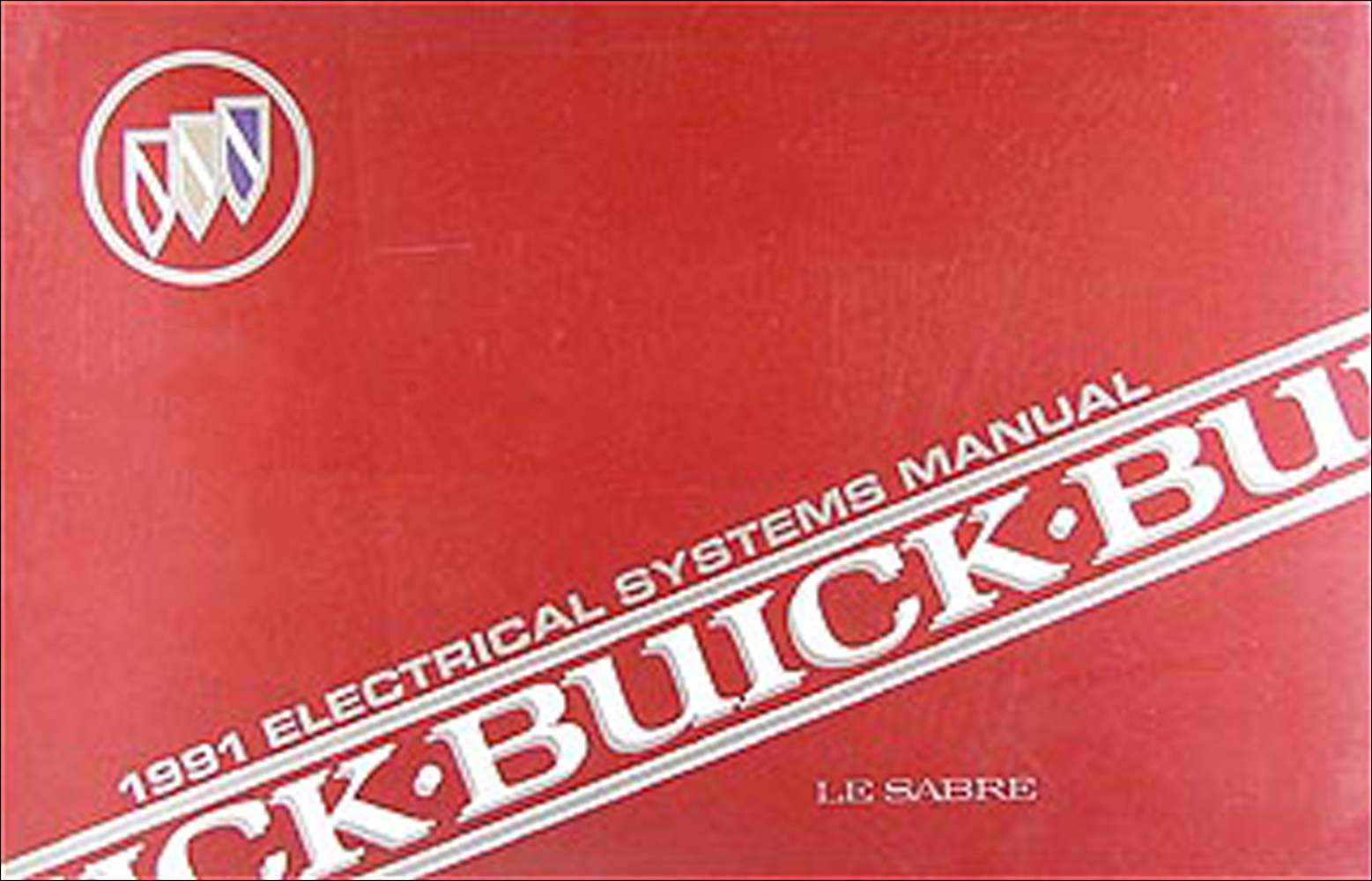 1991 Buick LeSabre Electrical Troubleshooting Manual Original