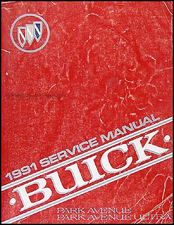 1991 Buick Park Avenue & Ultra Shop Manual Original