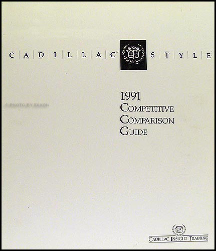 1991 Cadillac Competitive Comparison Guide Original
