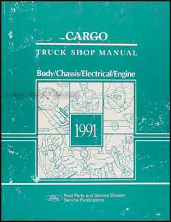 1991 Ford Cargo Repair Manual Original