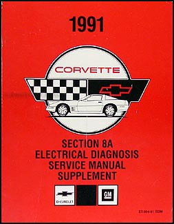 1991 Chevy Corvette Electrical Diagnosis Manual Original
