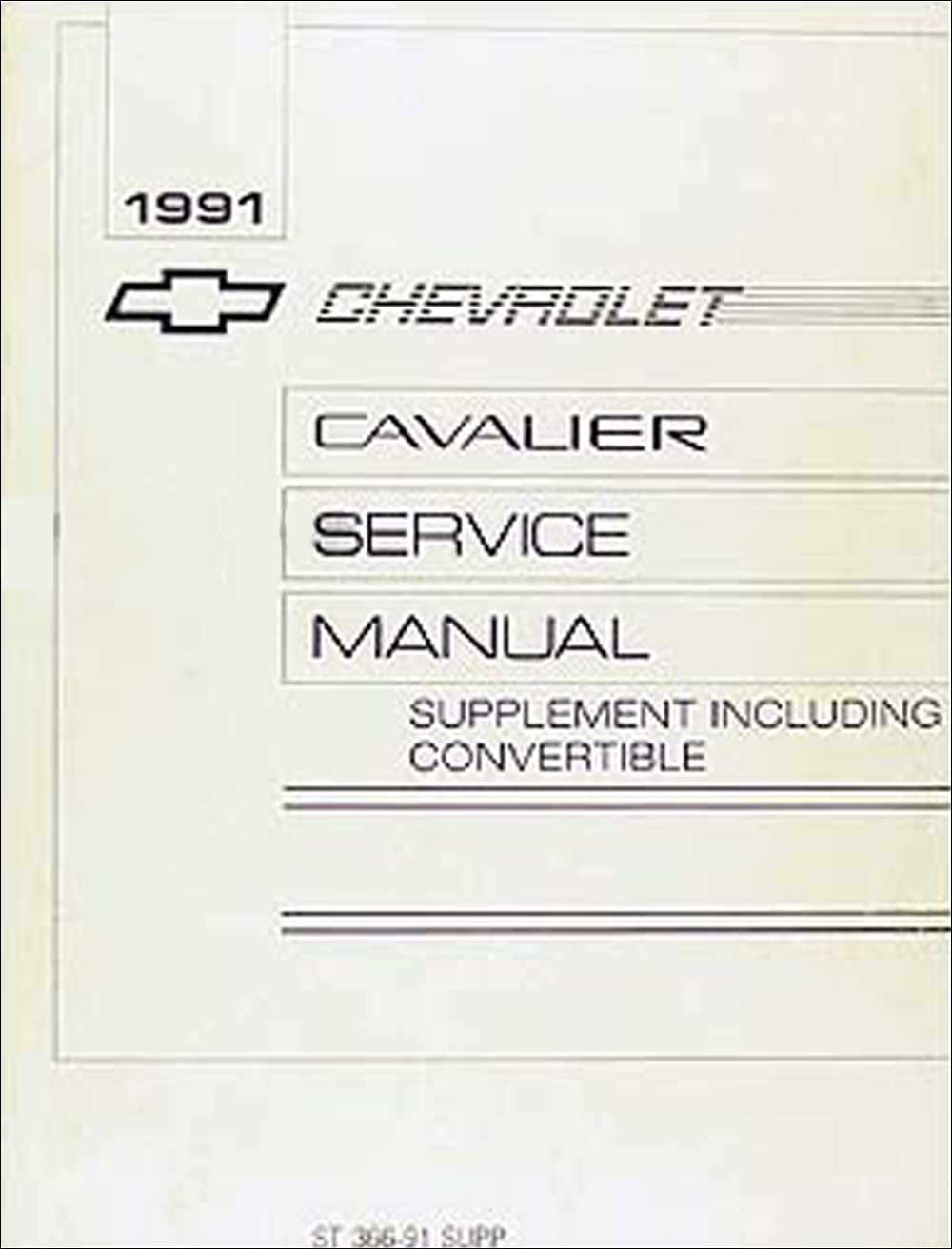 1991 Cavalier Repair Manual Supplement Original Convertible & late production