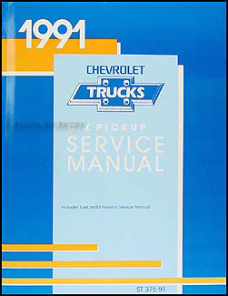 1991 Chevrolet C/K Pickup Truck Shop Manual Original