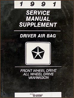 1991 Caravan, Town & Country, Voyager Air Bag Repair Shop Manual Supplement