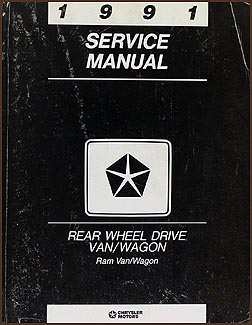 1991 Dodge Ram Van and Wagon Shop Manual Original B100-B350
