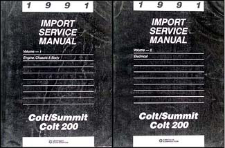 1991 Colt, 200, & Summit Shop Manual Original 2 Volume Set