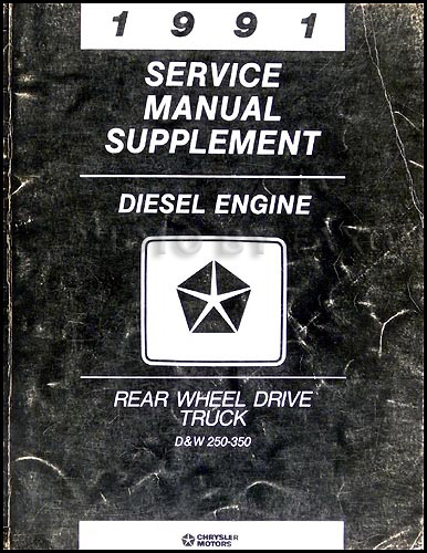 1991 Dodge Diesel Pickup Truck Shop Manual Original Supplement