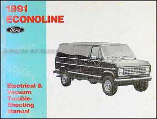 1991 Ford Econoline Van & Club Wagon Electrical Troubleshooting Manual
