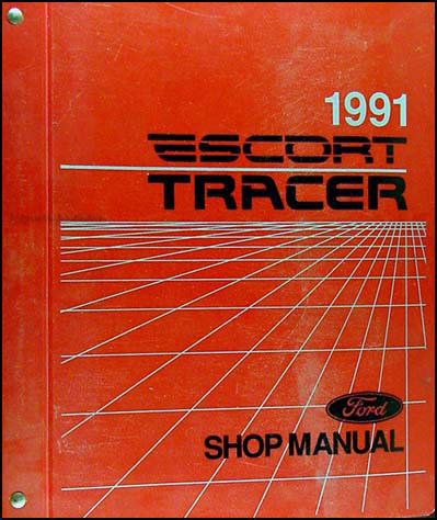 1991 Ford Escort and Mercury Tracer Shop Manual Original