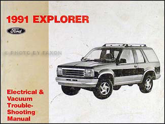 1991 Ford Explorer Electrical & Vacuum Troubleshooting Manual Original