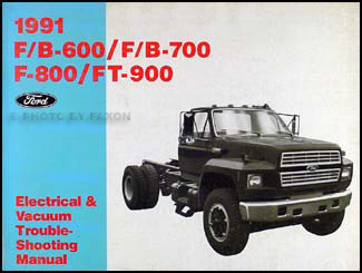 1991 Ford F B C 600-8000 Medium/Heavy Truck Electrical Troubleshooting Manual