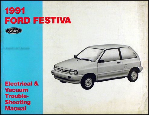 1991 Ford Festiva Original Electrical & Vacuum Troubleshooting Manual