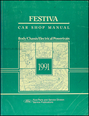1991 Ford Festiva Shop Manual Original