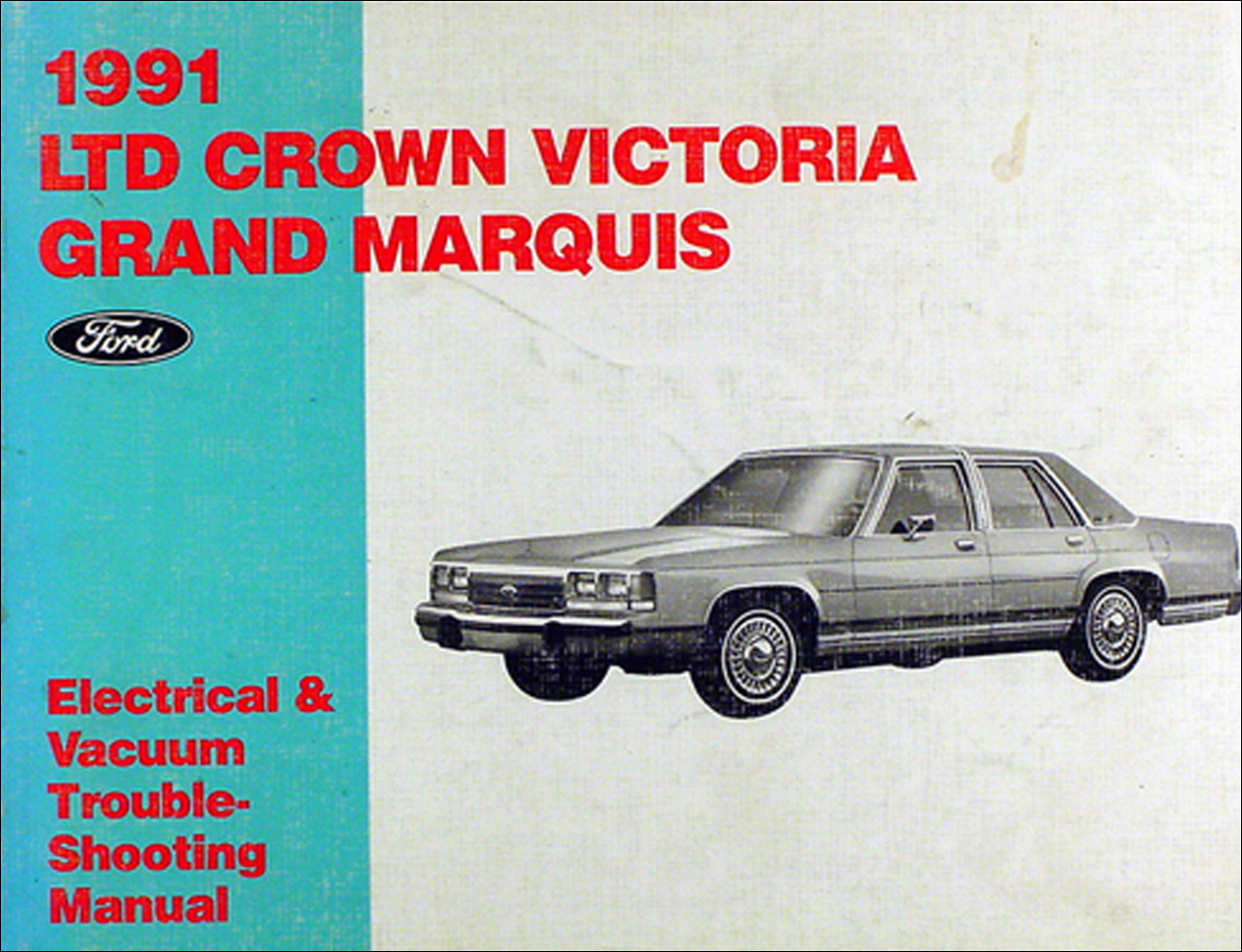 1991 Ford Crown Victoria Mercury Grand Marquis Electrical Troubleshooting Manual