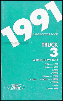 1991 Ford Medium and Heavy Duty Truck Service Specifications Book