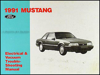 1991 Ford Mustang Electrical Vacuum Troubleshooting Manual Original