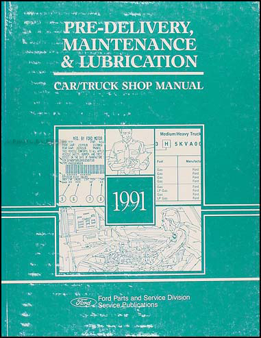 1991 Maintenance & Lubrication Manual Original --FoMoCo All Models