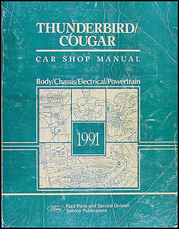 1991 Ford Thunderbird and Mercury Cougar Shop Manual Original