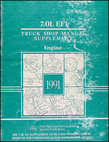 1991 Ford 7.0L EFI Engine Truck Shop Manual Supplement Original
