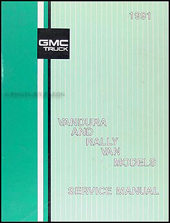 1991 GMC Vandura, Rally Shop Manual Original