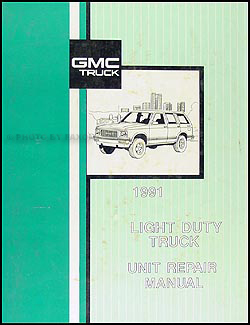1991 GMC 1/2, 3/4, & 1 ton Truck Overhaul Manual Original