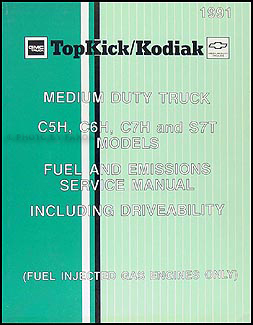 1991 GMC Topkick Chevy Kodiak Gas Fuel Emissions Service Manual Original