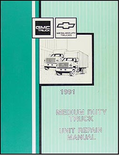 1991 GMC & Chevy Medium Duty Overhaul Manual Original