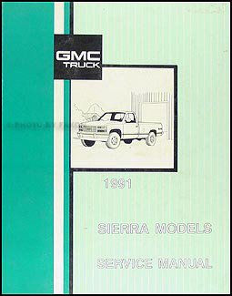 1991 GMC Sierra Pickup Shop Manual Original