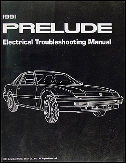 1991 Honda Prelude Electrical Troubleshooting Manual Original