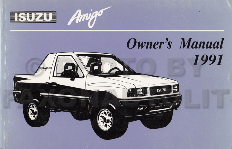 1991 Isuzu Amigo Owner's Manual Original