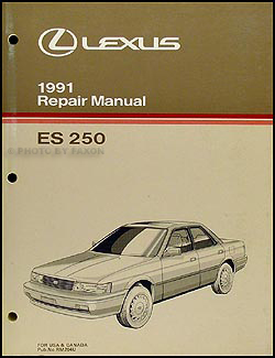 1991 Lexus ES 250 Repair Manual Original