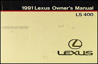 1991 Lexus LS 400 Owners Manual  Original